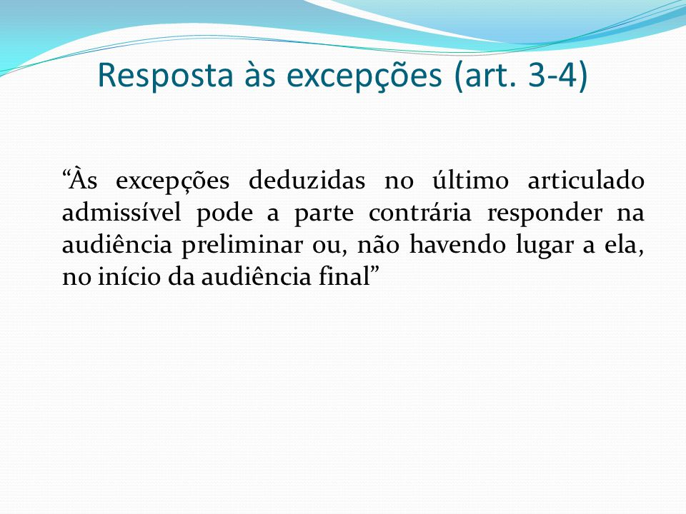 Resposta às excepções (art. 3-4)