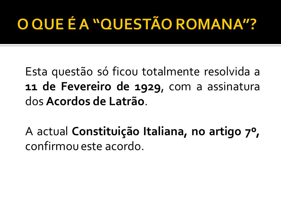 O QUE É A QUESTÃO ROMANA