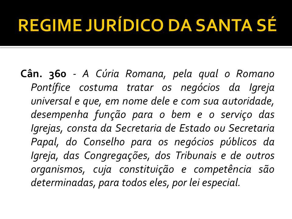 REGIME JURÍDICO DA SANTA SÉ