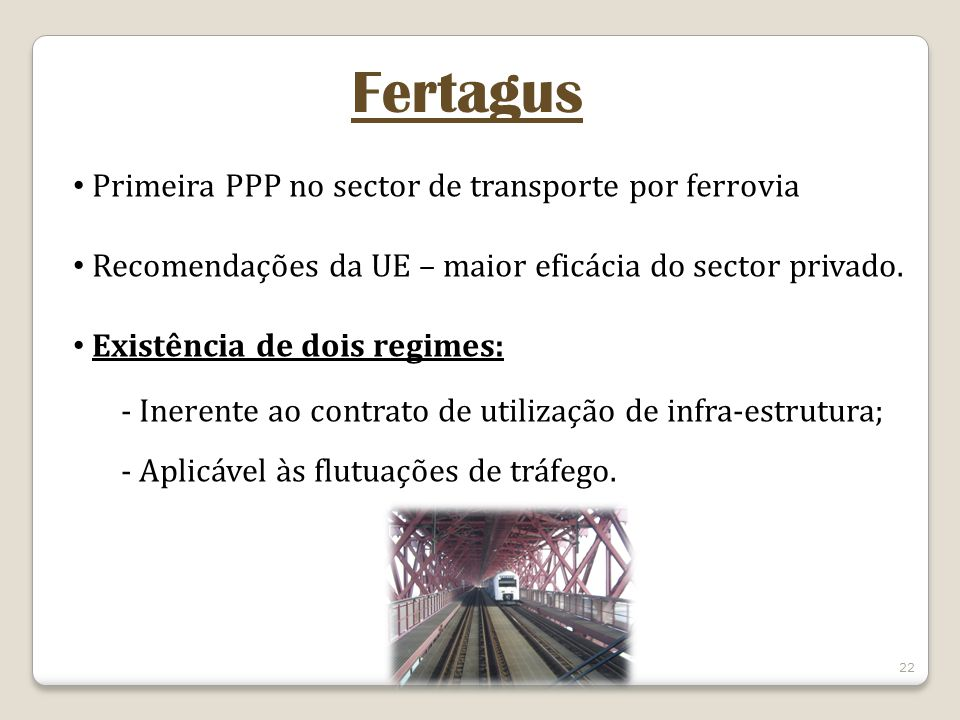 Fertagus Primeira PPP no sector de transporte por ferrovia