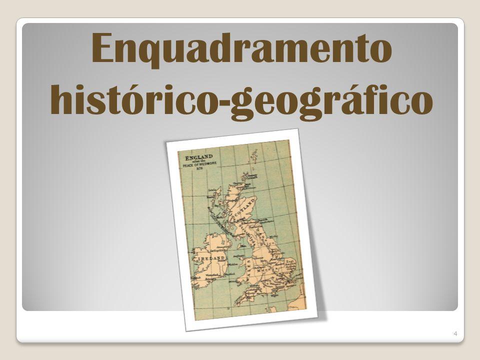 Enquadramento histórico-geográfico