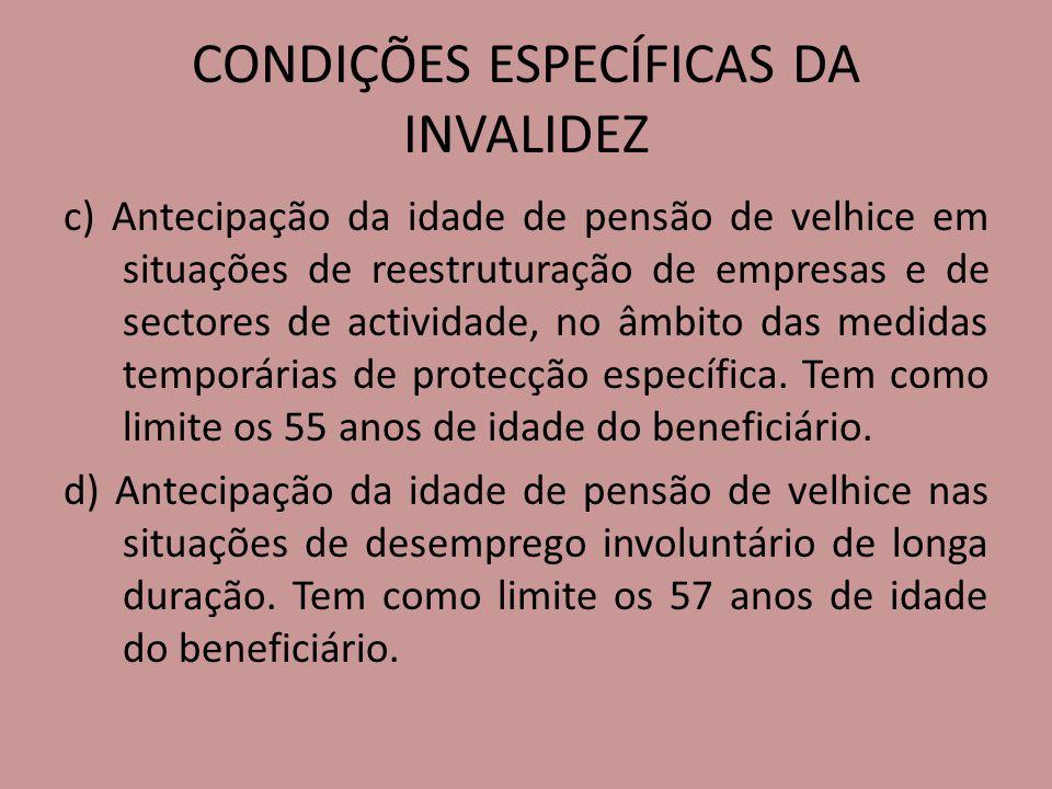 CONDIÇÕES ESPECÍFICAS DA INVALIDEZ