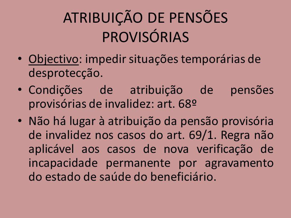 ATRIBUIÇÃO DE PENSÕES PROVISÓRIAS