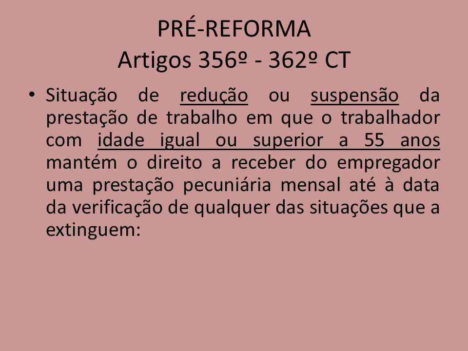 PRÉ-REFORMA Artigos 356º - 362º CT