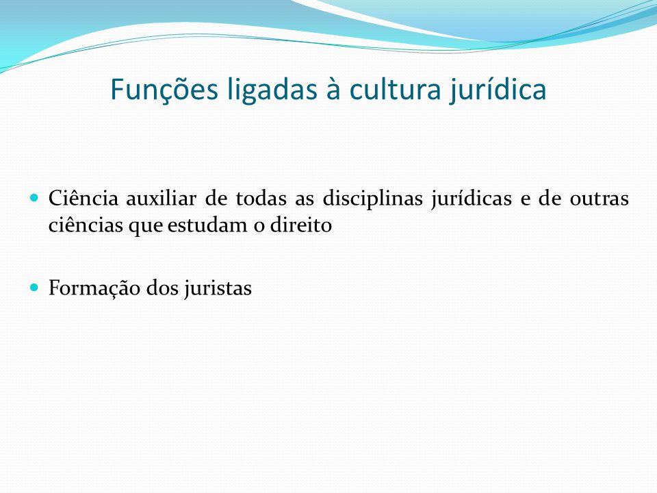Funções ligadas à cultura jurídica