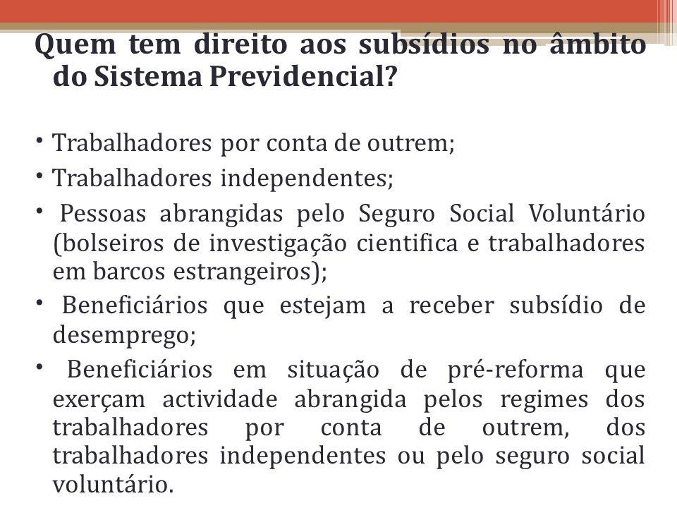 Quem tem direito aos subsídios no âmbito do Sistema Previdencial