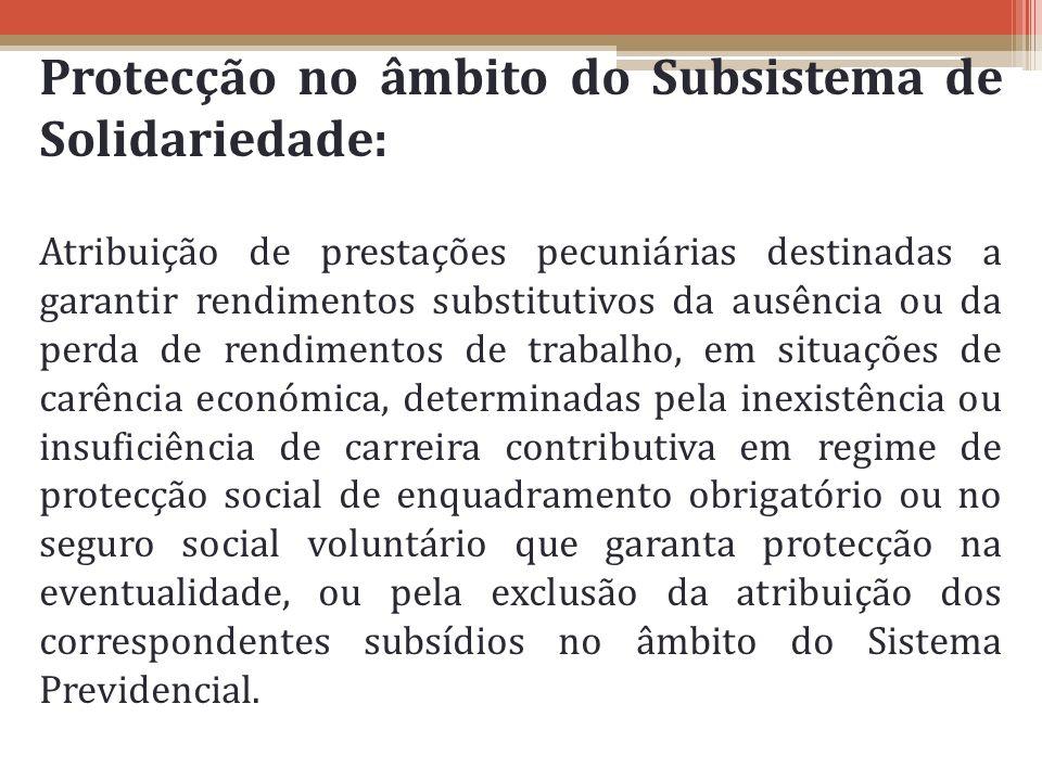 Protecção no âmbito do Subsistema de Solidariedade: