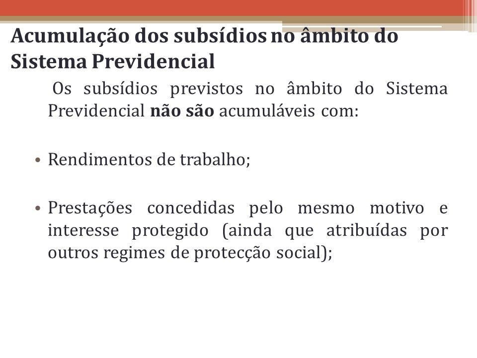 Acumulação dos subsídios no âmbito do Sistema Previdencial