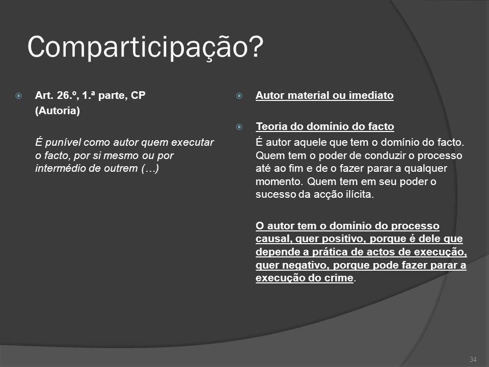 Comparticipação Art. 26.º, 1.ª parte, CP (Autoria)