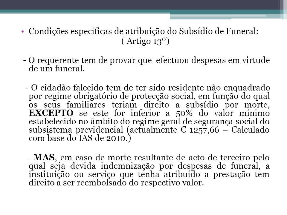 Condições especificas de atribuição do Subsídio de Funeral:
