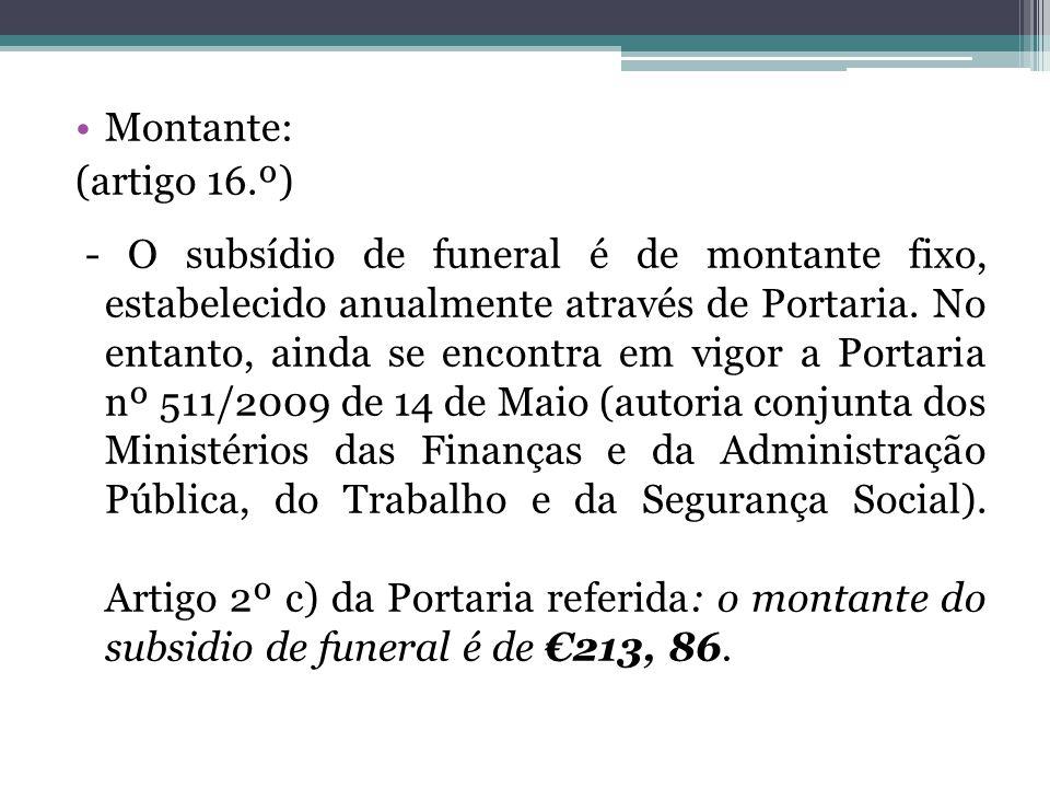 Montante: (artigo 16.º)