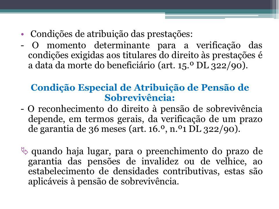 Condição Especial de Atribuição de Pensão de Sobrevivência: