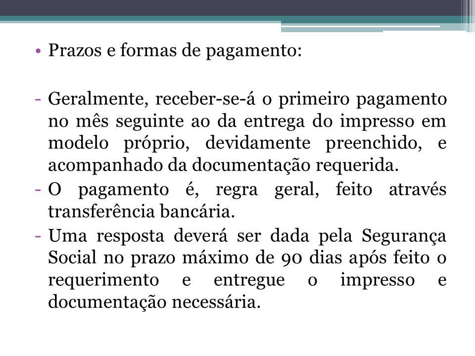 Prazos e formas de pagamento: