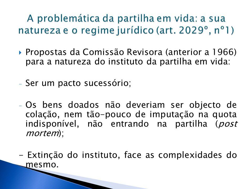 A problemática da partilha em vida: a sua natureza e o regime jurídico (art. 2029º, nº1)