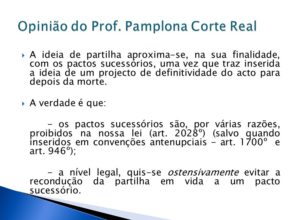 Opinião do Prof. Pamplona Corte Real