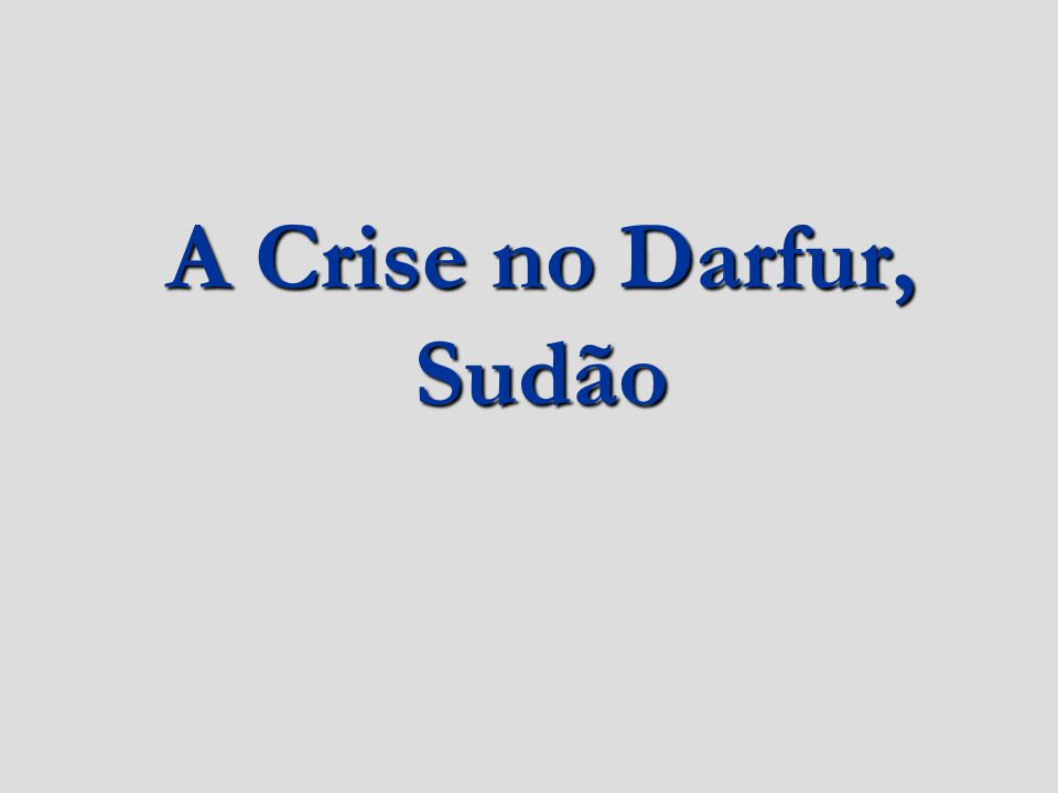 A Crise no Darfur, Sudão