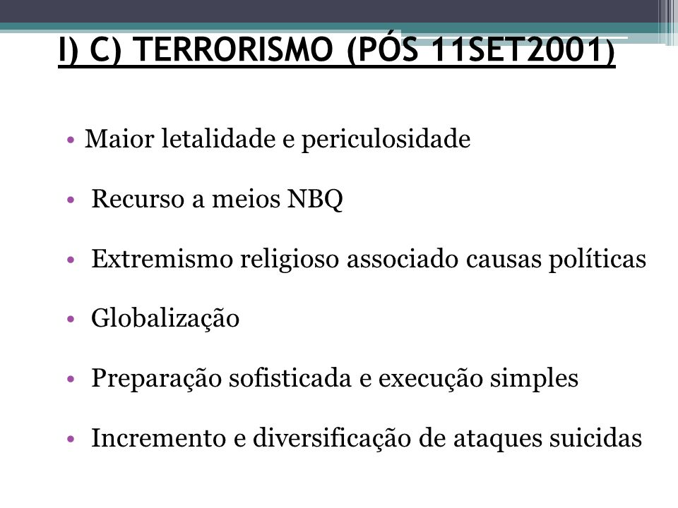 I) C) TERRORISMO (PÓS 11SET2001)