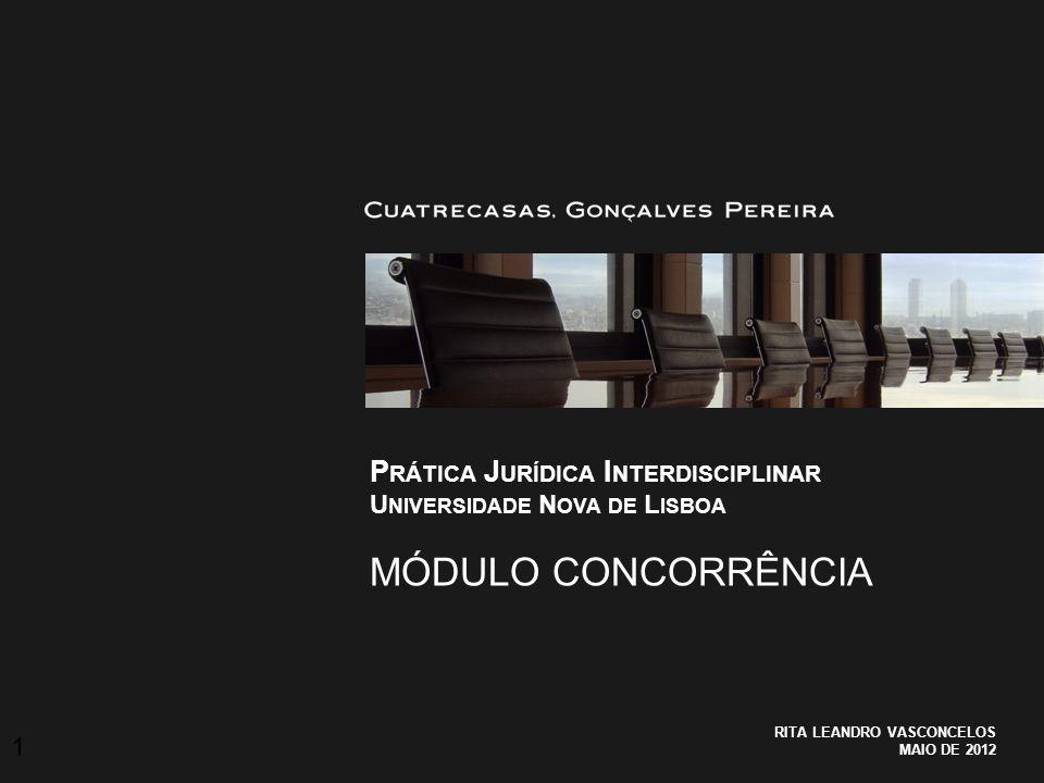 Prática Jurídica Interdisciplinar Universidade Nova de Lisboa Módulo Concorrência