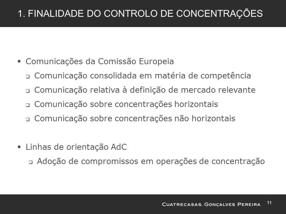 1. Finalidade do Controlo de concentrações