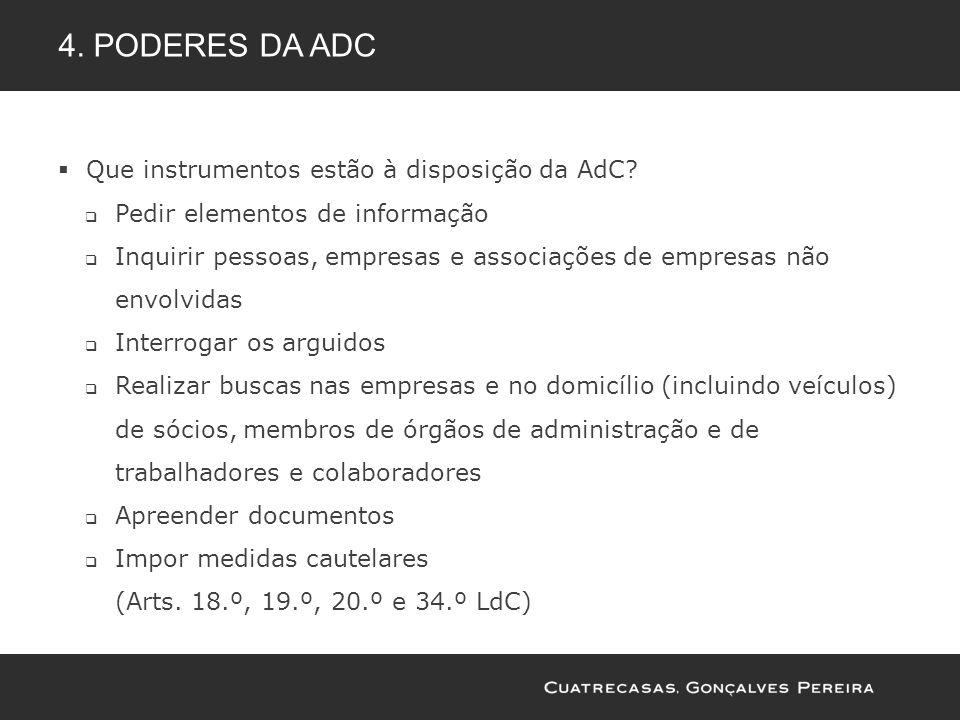 4. Poderes da adc Que instrumentos estão à disposição da AdC