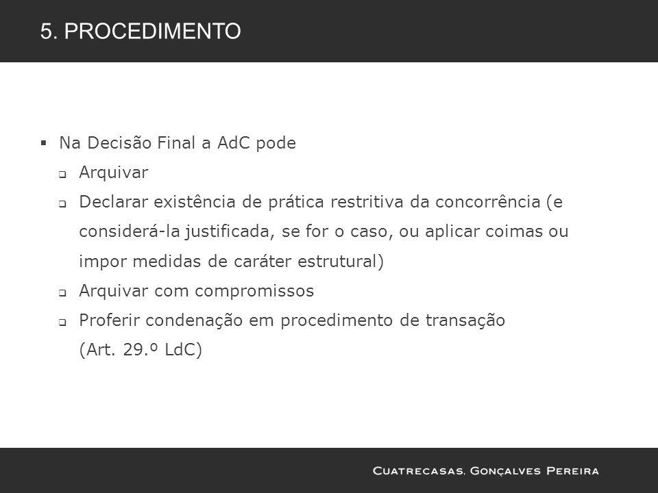 5. procedimento Na Decisão Final a AdC pode Arquivar