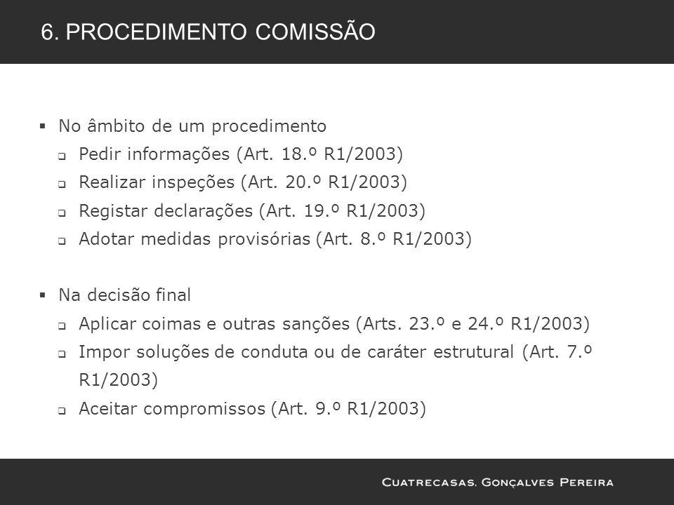 6. Procedimento comissão
