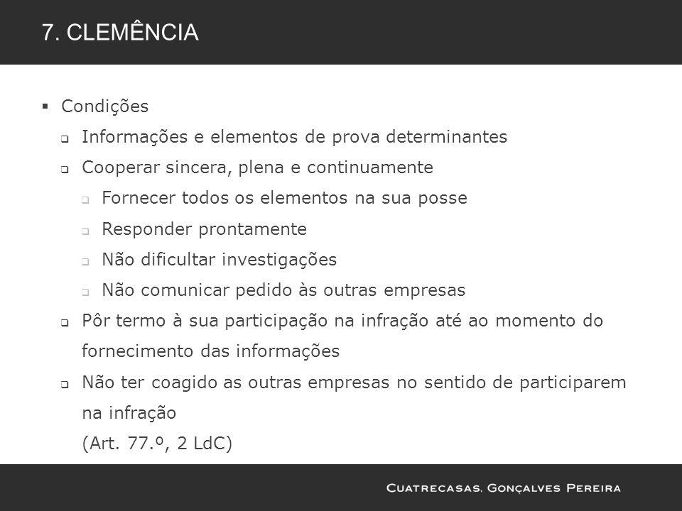 7. clemência Condições Informações e elementos de prova determinantes
