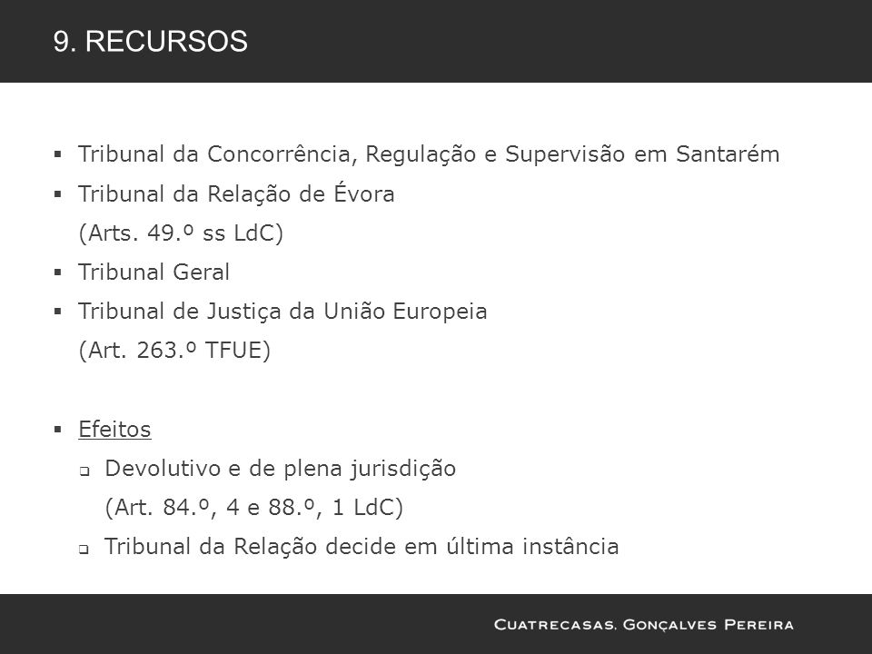 9. recursos Tribunal da Concorrência, Regulação e Supervisão em Santarém. Tribunal da Relação de Évora.