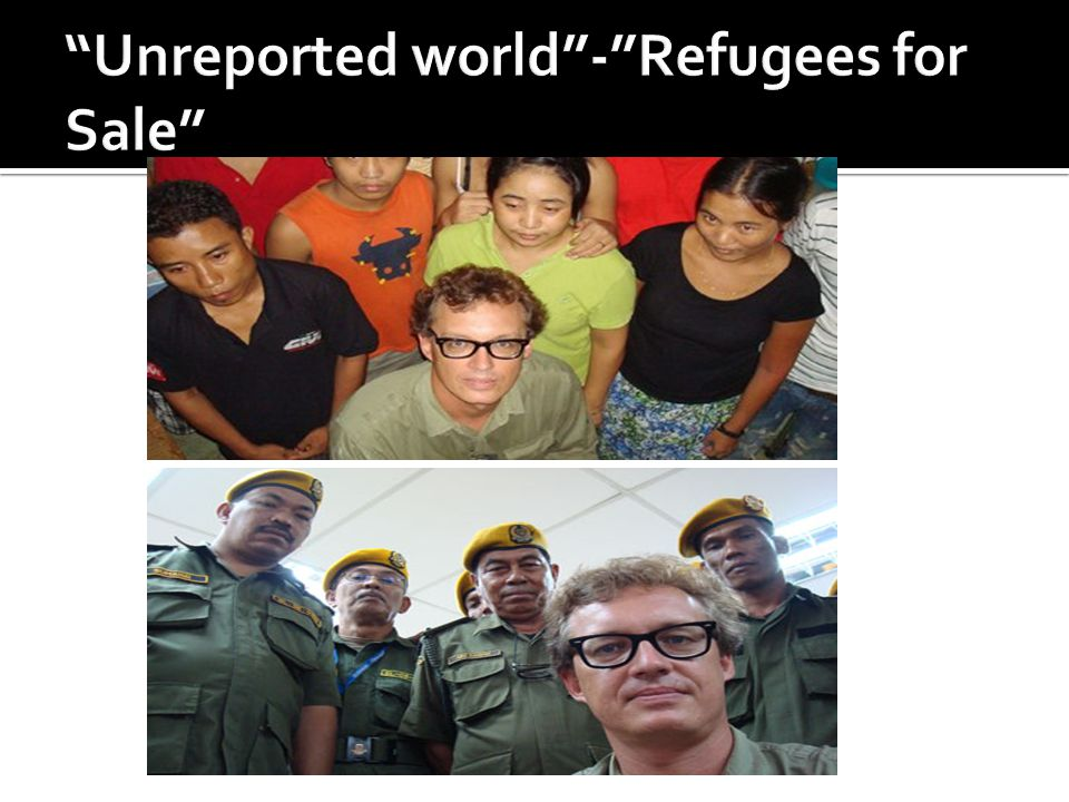 Unreported world - Refugees for Sale