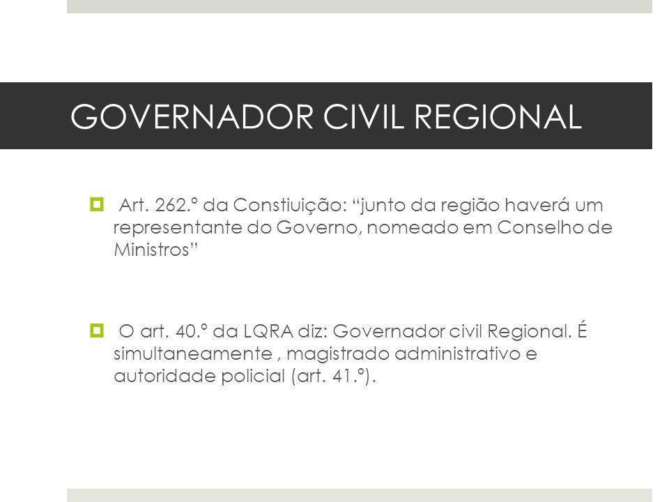 GOVERNADOR CIVIL REGIONAL