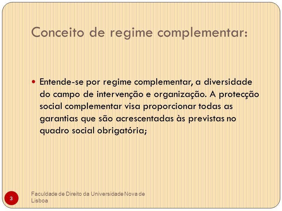 Conceito de regime complementar: