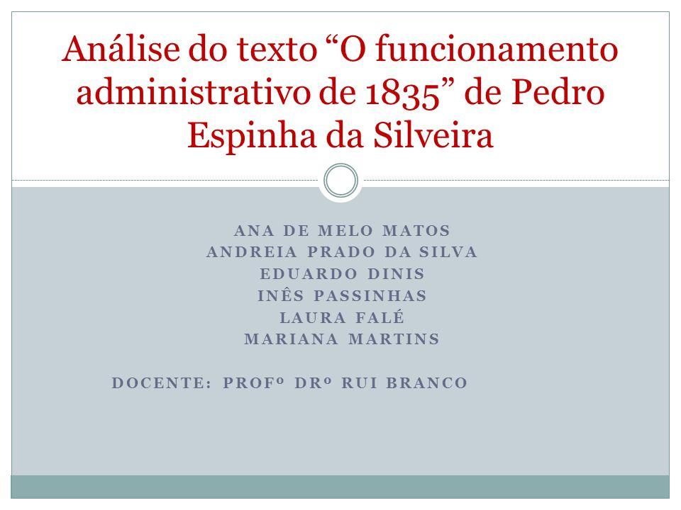Análise do texto O funcionamento administrativo de 1835 de Pedro Espinha da Silveira