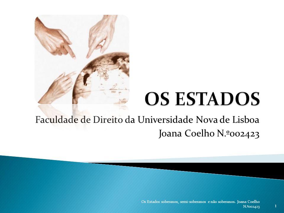 OS ESTADOS Faculdade de Direito da Universidade Nova de Lisboa