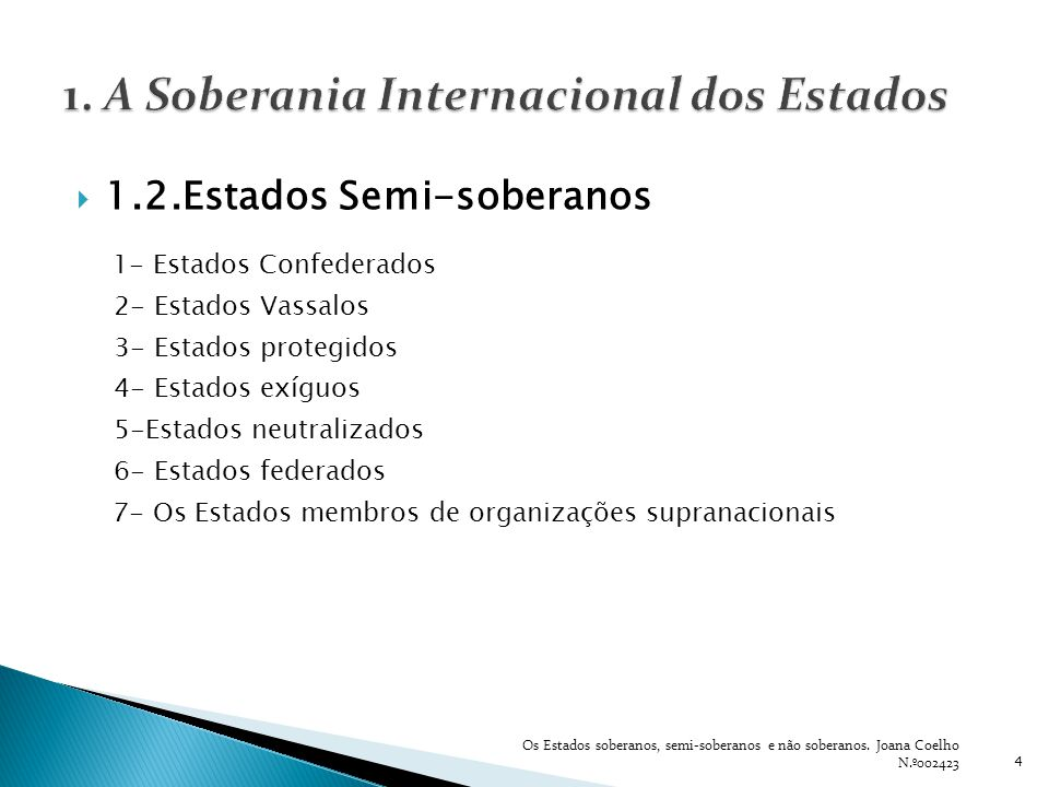 1. A Soberania Internacional dos Estados