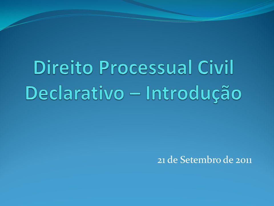 Direito Processual Civil Declarativo – Introdução
