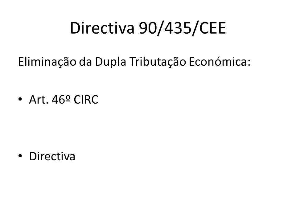 Directiva 90/435/CEE Eliminação da Dupla Tributação Económica: