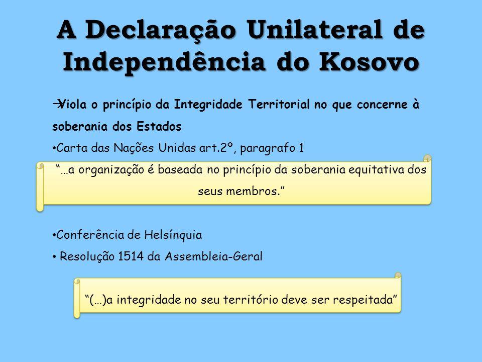 A Declaração Unilateral de Independência do Kosovo