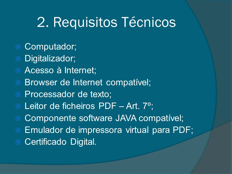 2. Requisitos Técnicos Computador; Digitalizador; Acesso à Internet;