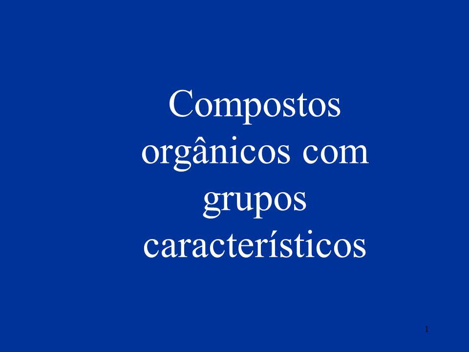 Compostos orgânicos com grupos característicos