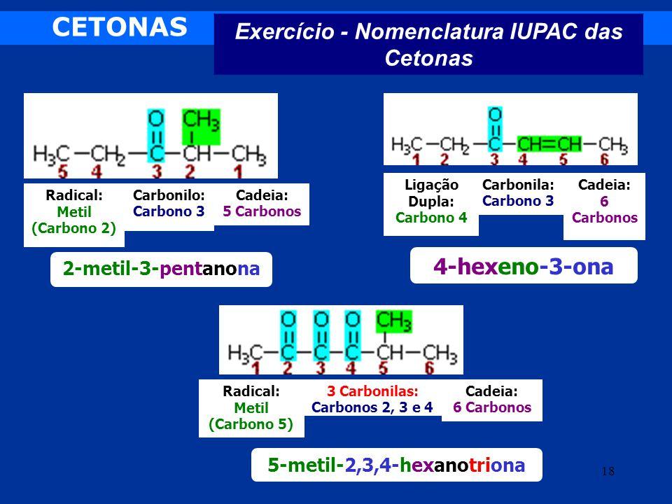 CETONAS Exercício - Nomenclatura IUPAC das Cetonas 4-hexeno-3-ona