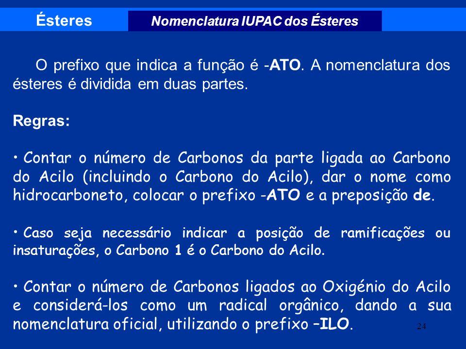 Nomenclatura IUPAC dos Ésteres