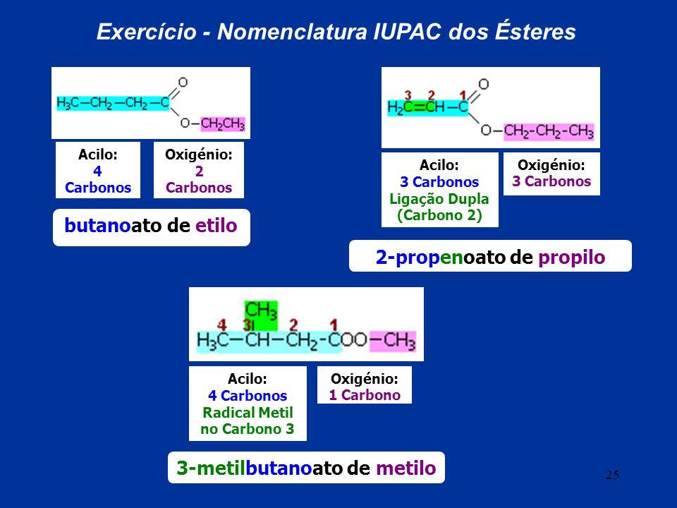 Exercício - Nomenclatura IUPAC dos Ésteres