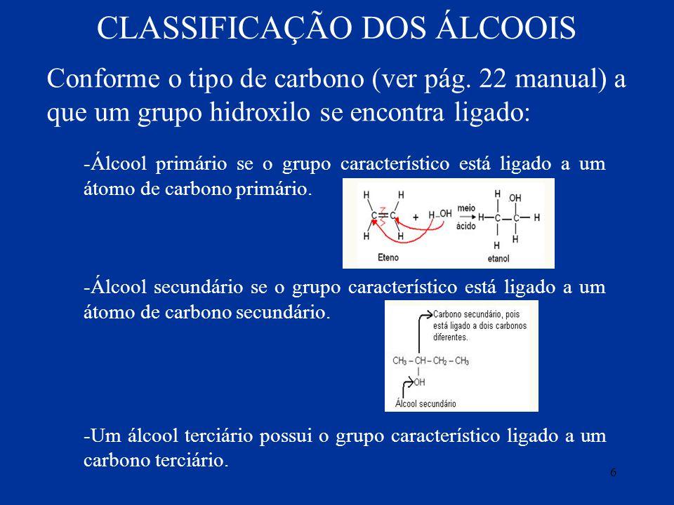 CLASSIFICAÇÃO DOS ÁLCOOIS