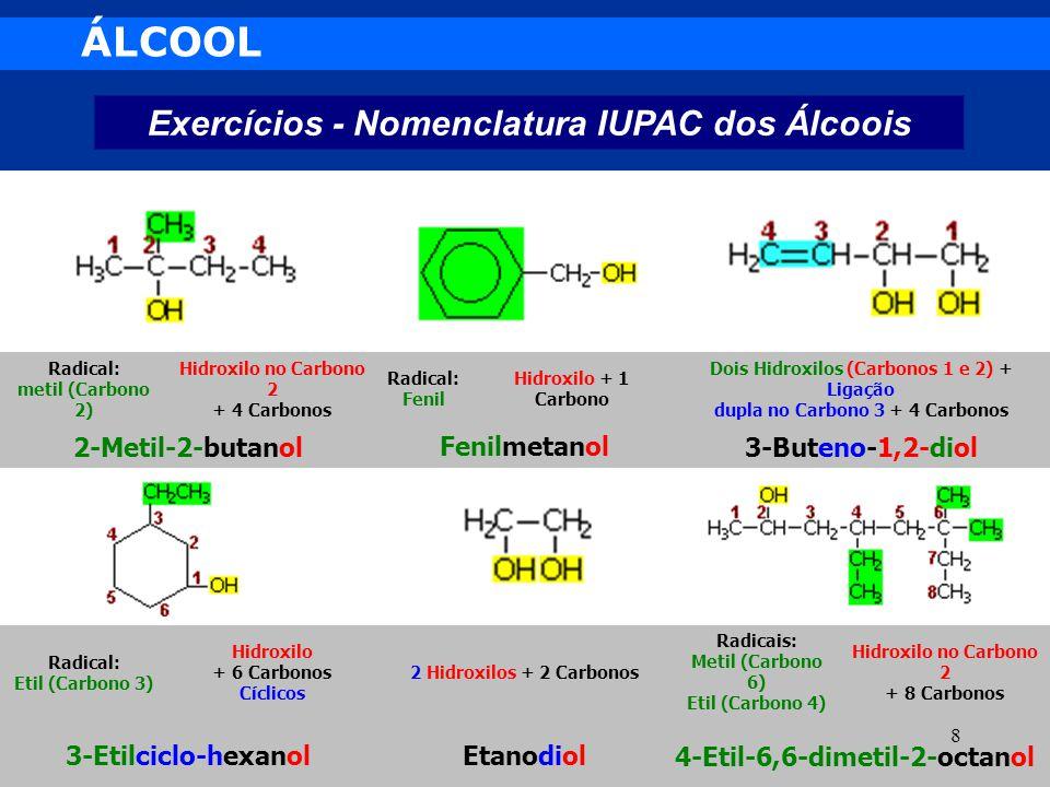 ÁLCOOL Exercícios - Nomenclatura IUPAC dos Álcoois 2-Metil-2-butanol