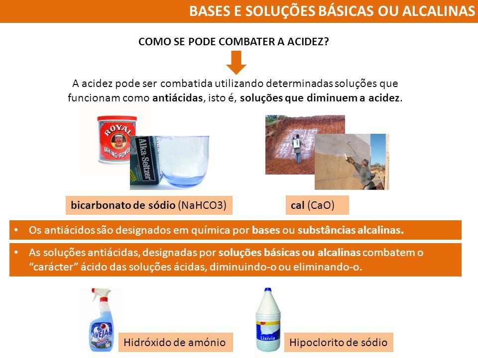 BASES E SOLUÇÕES BÁSICAS OU ALCALINAS
