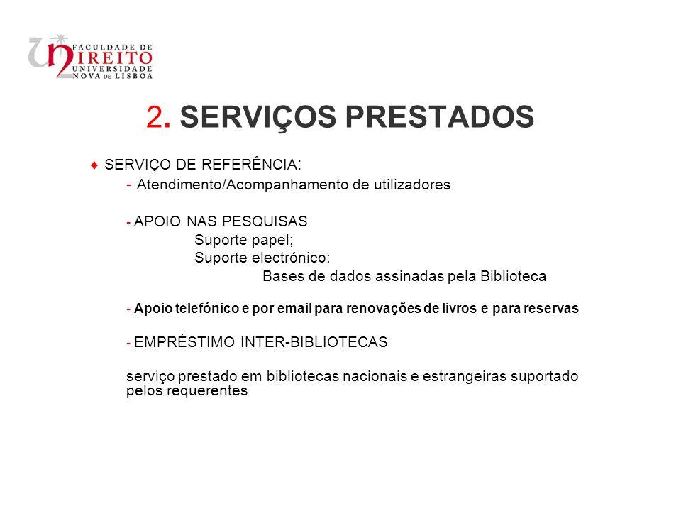 2. SERVIÇOS PRESTADOS  SERVIÇO DE REFERÊNCIA: