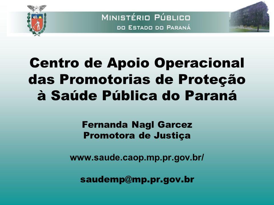 Centro de Apoio Operacional das Promotorias de Proteção à Saúde Pública do Paraná