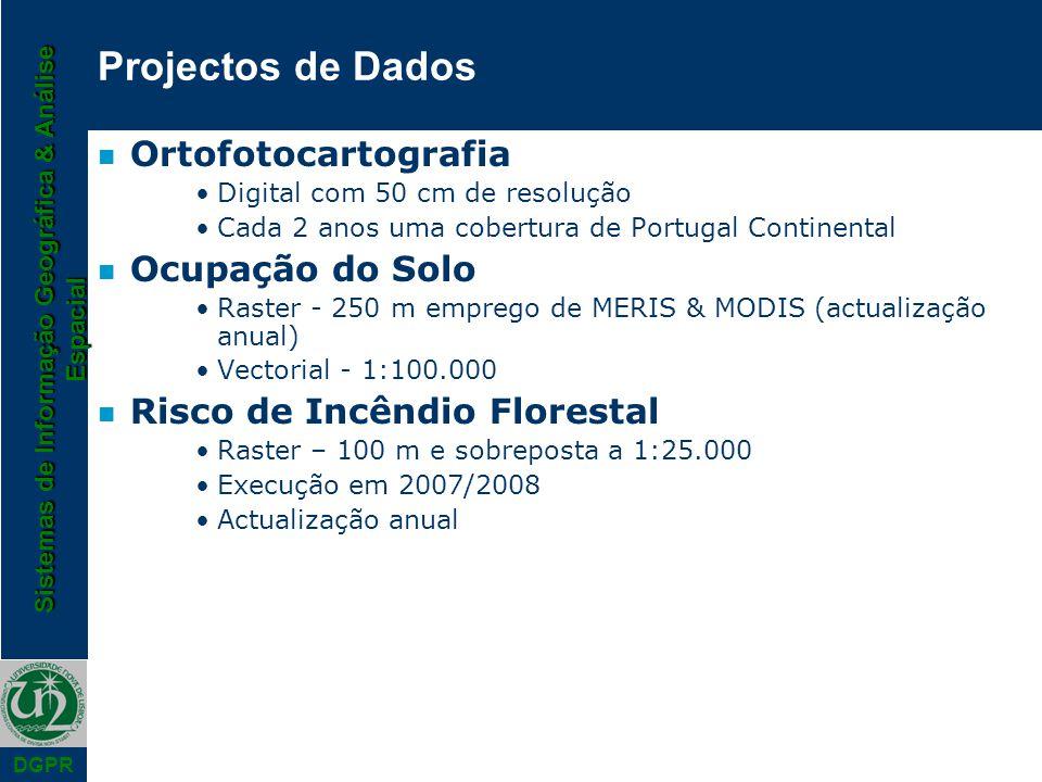 Projectos de Dados Ortofotocartografia Ocupação do Solo