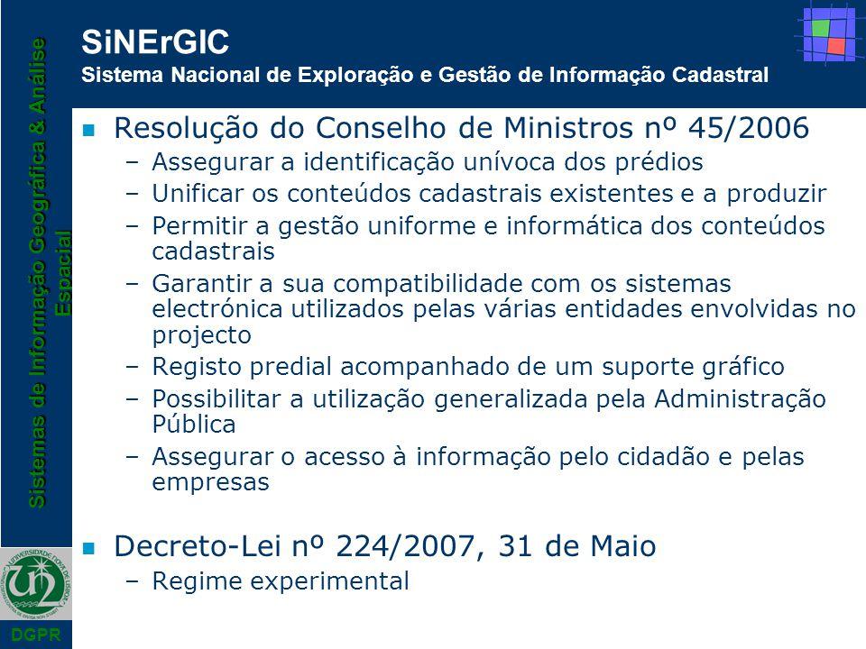 SiNErGIC Sistema Nacional de Exploração e Gestão de Informação Cadastral