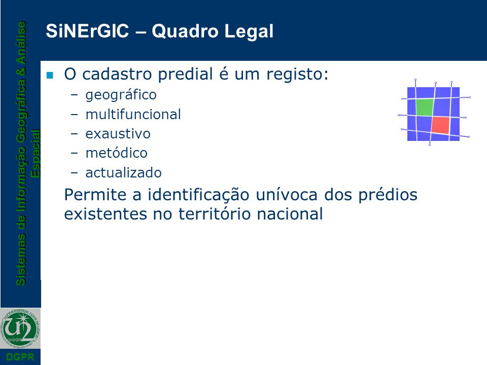 SiNErGIC – Quadro Legal